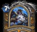 Malfurion the Pestilent
