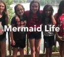 Mermaid Life (Natalie and Nina)