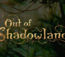 Out of Shadowland