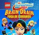 Lego Super Hero Girls: Fuga de cerebros