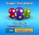 Super Incubator
