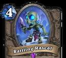 Rattling Rascal