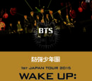 BTS's First Japan Tour-Wake Up: Open Your Eyes
