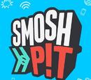 Smosh Pit