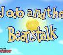 JoJo and the Beanstalk