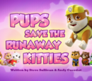 Pups Save the Runaway Kitties