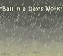 Ball in a Day's Work
