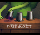 Three Buckets