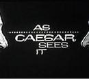 As Caesar Sees It