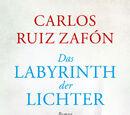 Das Labyrinth der Lichter