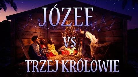 Józef vs Trzej Królowie