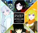 RWBY Volume 1-3 BEST VOCAL ALBUM