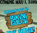 Adventures in Bikini Gulch: The Movie