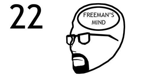 Freeman's Mind Episode 22