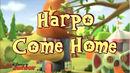Harpo Come Home.jpg