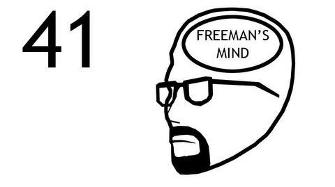 Freeman's Mind Episode 41