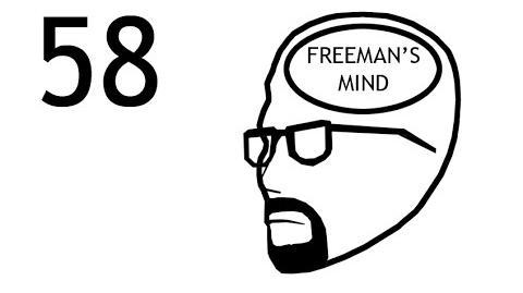 Freeman's Mind Episode 58