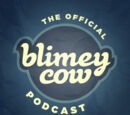 The Blimey Cow Podcast