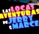 Las locas aventuras de Jerry y Marce
