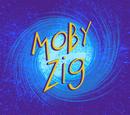 Moby Zig