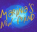 Marina's New Friend
