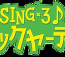 Sing×3♪Boku-ra, bakkuyadiganzu!