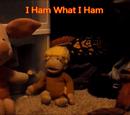 I Ham What I Ham