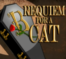 Requiem for a Cat