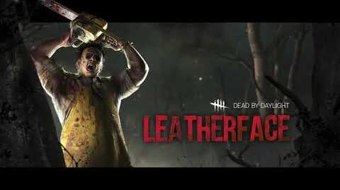 Dead by Daylight Leatherface™ Trailer