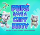 Pups Save a City Kitty