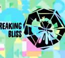 Breaking Bliss