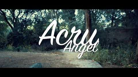 Acru - Angel (Shot by BALLVE)