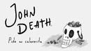 John Death pide su calaverita.png