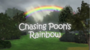 14a Chasing Pooh's rainbow.png
