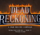 HighRollers: Dead Reckoning