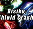 Risiko: Shield Crash!