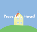 Peppa Eats Herself