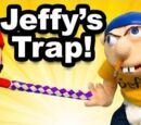 Jeffy's Trap!