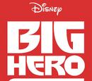 Big Hero 6: The Series