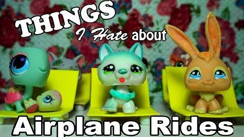 LPS - 10 Things I Hate About Airplane Rides! (Ft lpsmetv) Collab with lpsmetv