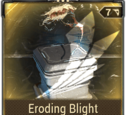 Eroding Blight