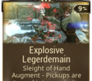 Explosive Legerdemain