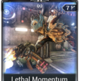 Lethal Momentum