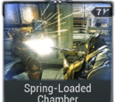 Spring-Loaded Chamber
