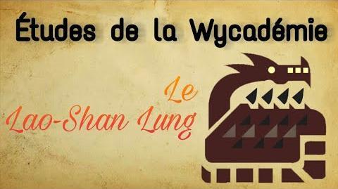 Études de la Wycadémie, Rapport 20 Lao-Shan Lung, le dragon de montagne rocheuse.