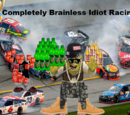 Completely Brainless Idiot Racing