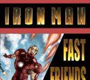 Iron Man: Fast Friends Vol 1 1