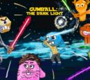 Gumball: The Dark Light