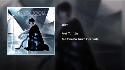 Aire - Ana Torroja (Me Cuesta Tanto Olvidarte)