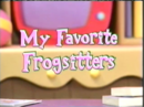 My Favorite Frogsitters.png